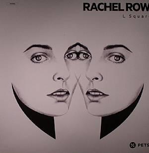 ROW, Rachel - L Square
