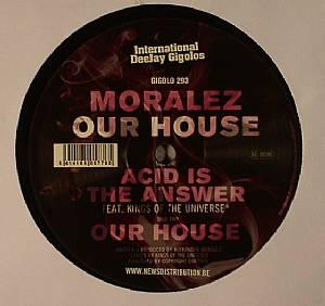 MORALEZ - Our House