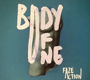 FAZE ACTION - Body Of One