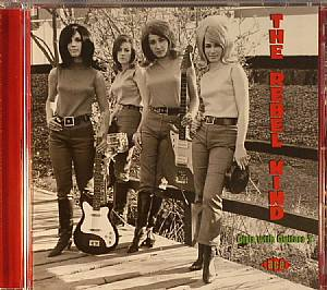 VARIOUS - The Rebel Kind: Girls With Guitars 3