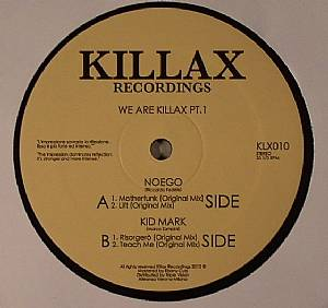 NOEGO/KID MARK - We Are Killax Part 1