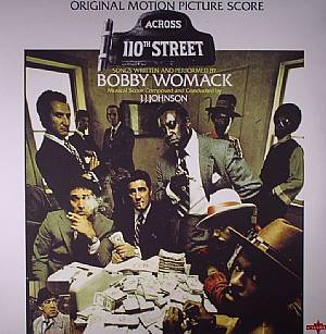 WOMACK, Bobby/JJ JOHNSON - Across 110th Street (Soundtrack)