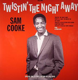 Sam COOKE Twistin The Night Away vinyl at Juno Records.