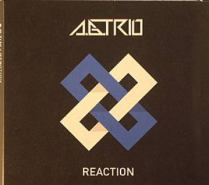 AG TRIO/VARIOUS - Reaction