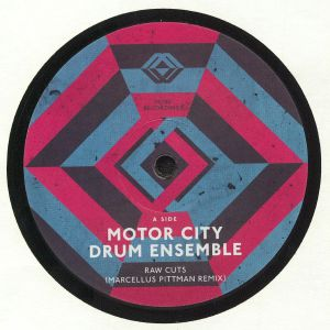 MOTOR CITY DRUM ENSEMBLE - Raw Cuts (remixes)