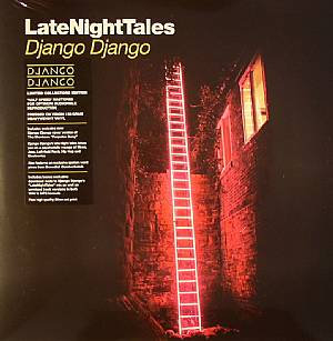DJANGO DJANGO/VARIOUS - Late Night Tales