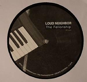 LOUD NEIGHBOR - The Fellonship