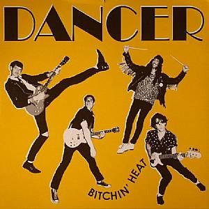 DANCER - Bitchin' Heat