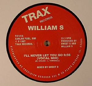 WILLIAM S - I'll Never Let You Go (remastered)
