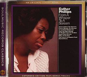 PHILLIPS, Esther - From A Whisper To A Scream (Expanded Edition)