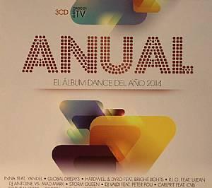 VARIOUS - Anual 2014: El Album Dance Del Ano