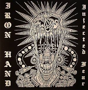 IRON HAND - Injected Fear