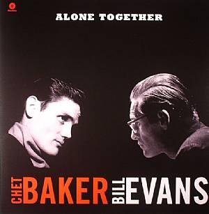 BAKER, Chet/BILL EVANS - Alone Together (remastered)