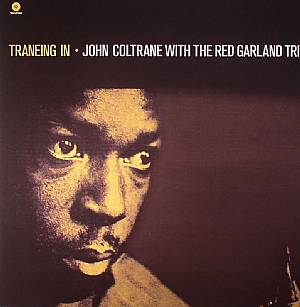 COLTRANE, John/RED GARLAND TRIO - Traneing In