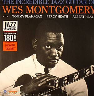 MONTGOMERY, Wes - The Incredible Jazz Guitar Of Wes Montgomery (stereo) (remastered)