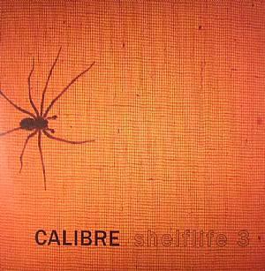 CALIBRE - Shelflife 3