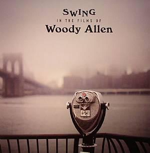 VARIOUS - Swings In The Films Of Woody Allen