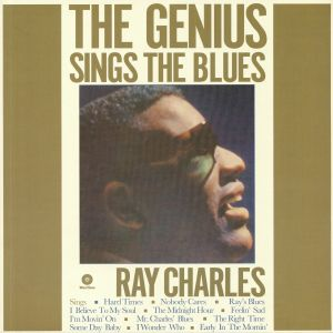 CHARLES, Ray - The Genius Sings The Blues (remastered)