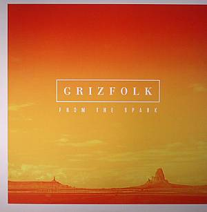 GRIZFOLK - From The Spark EP