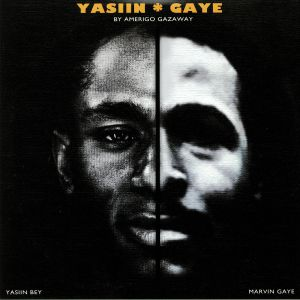 GAZAWAY, Amerigo - Yasiin Gaye: The Departure