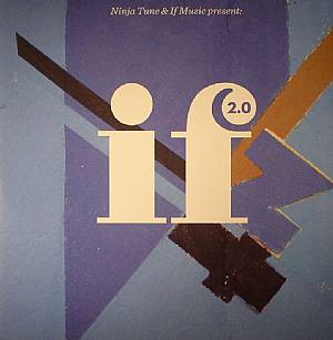 VARIOUS - Ninja Tunes & If Music Present: If Music 2.0 (Record Store Day 2014)