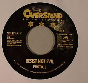 PROTOJE - Resist Not Evil (Militancy Riddim)