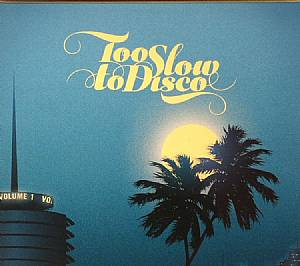 VARIOUS - To Slow To Disco