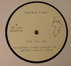 FACTORY FLOOR - How You Say #1