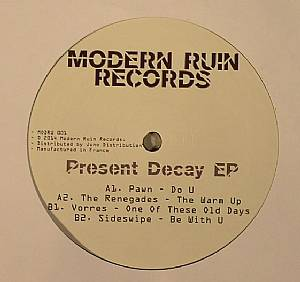 PAWN/THE RENEGADES/VORRES/SIDESWIPE - Present Decay EP