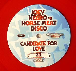 NEGRO, Joey/HORSE MEAT DISCO - Candidate For Love (Record Store Day 2014)
