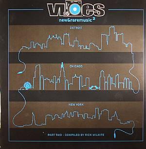 WILHITE, Rick/VARIOUS - Vibes New & Rare Music 2 Part 2