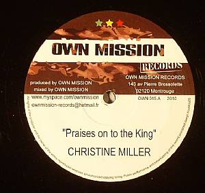 MILLER, Christine/MANU/OWN MISSION CREW - Praises On To The King