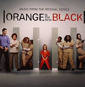 VARIOUS - Orange Is The New Black (Soundtrack)