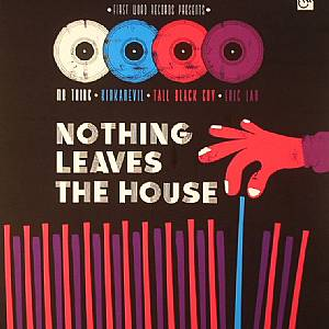 TALL BLACK GUY/MR THING/ERIC LOU/KIDKANEVIL - Nothing Leaves The House (Record Store Day 2014)