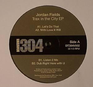 FIELDS, Jordan - Trax In The City EP