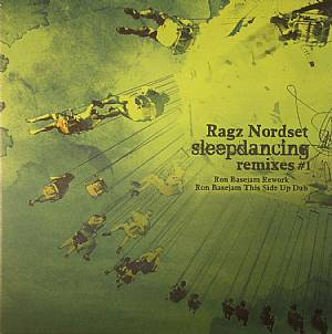 RAGZ NORDSET - Sleepdancing Remixes #1 (Record Store Day 2014)
