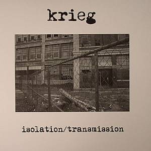 KRIEG - Isolation/Transmission (Record Store Day 2014)