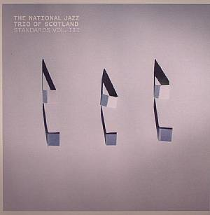 NATIONAL JAZZ TRIO OF SCOTLAND, The - Standards Vol III