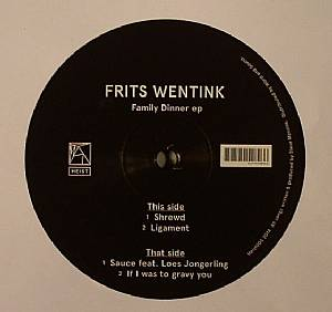 WENTINK, Frits - Family Dinner EP
