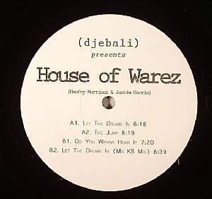 DJEBALI presents HOUSE OF WAREZ - Let The Drums In
