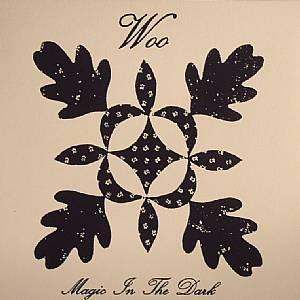 WOO - Magic In The Dark