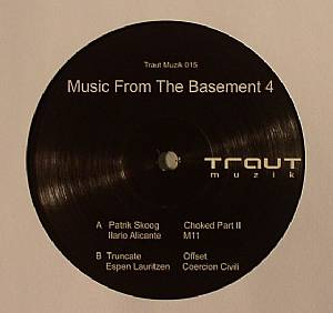 SKOOG, Patrik/ILARIO ALICANTE/TRUNCATE/ESPEN LAURITZEN - Music From The Basement Part 4