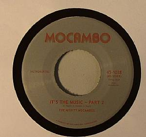 MIGHTY MOCAMBOS, The - It's The Music