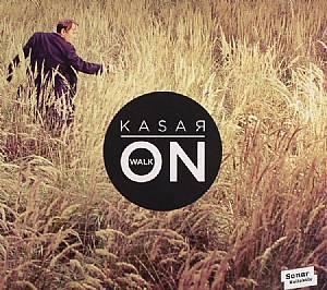 KASAR - Walk On
