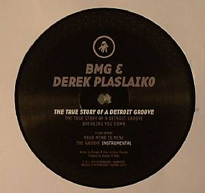 BMG/DEREK PLASLAIKO - The True Story Of Detroit Groove