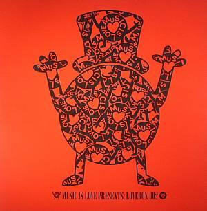 GEDDES, Liam/MR KS/CASSIO KOHL/JAMIE TRENCH/REBEL/OLI FURNESS/TUCCILLO/U KNOW THE DRILL/JACKSON RYLAND - Music Is Love Presents: Lovebox 002