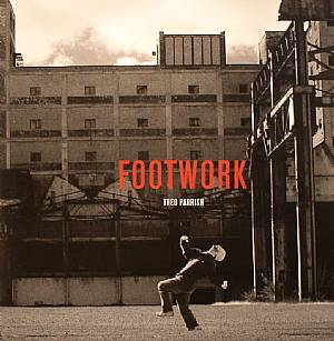 PARRISH, Theo - Footwork