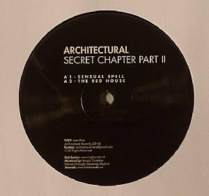 ARCHITECTURAL - Secret Chapter Part 2