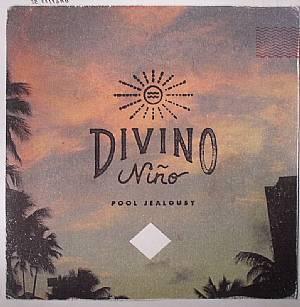 DIVINO NINO - Pool Jealousy