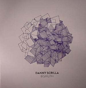 SCRILLA, Danny - Bismuth